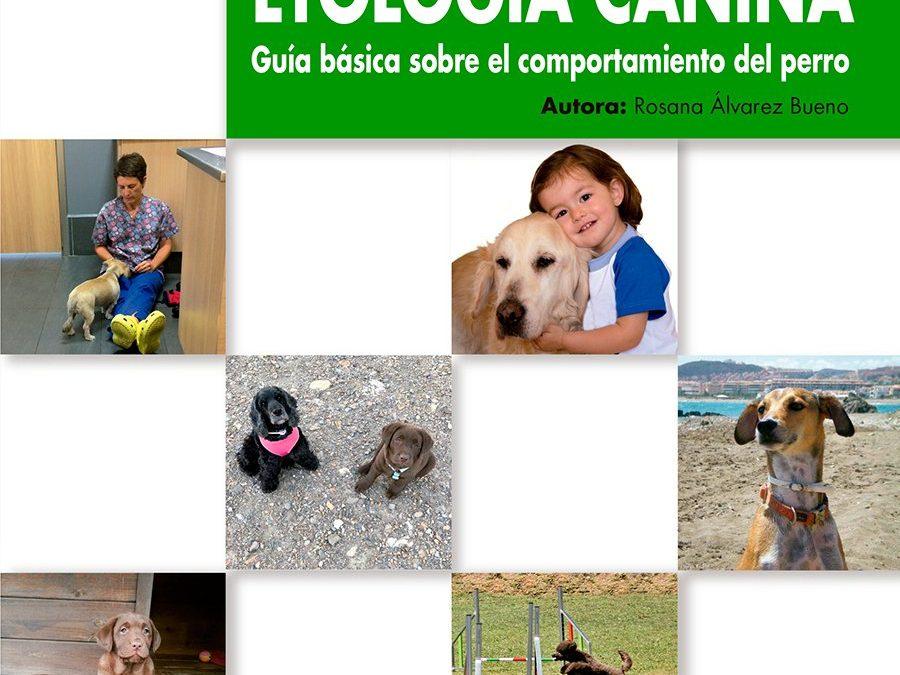 Etología canina. Guía básica del comportamiento del perro e-book